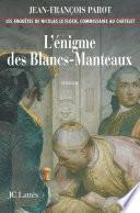 L'enigme des Blancs-Manteaux : No1