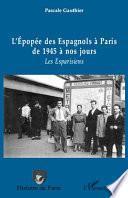 L'épopée des Espagnols à Paris de 1945 à nos jours