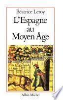 L'Espagne au Moyen Âge