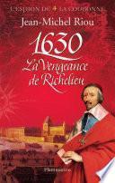 L'Espion de la Couronne (Tome 1) - 1630, La Vengeance de Richelieu