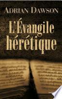 L'Évangile hérétique