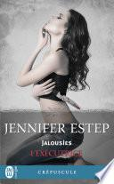 L'exécutrice (Tome 7) - Jalousies