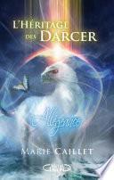 L'Héritage des Darcer T02 L'allégeance
