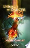 L'Héritage des Darcer t03 La relève