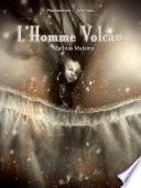L'Homme Volcan
