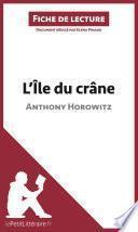 L'Île du crâne d'Anthony Horowitz (Analyse de l'oeuvre)