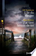 L'île du danger - J'ai tant besoin de toi