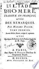 L'Iliade et l'Odyssée d'Homère, traduit du grec par Mme Dacier