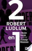 L'Illusion Scorpio suivie de L'Échange Rhinemann