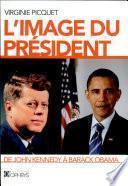 L'image du président de John Kennedy à Barack Obama