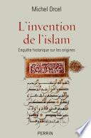 L'invention de l'islam