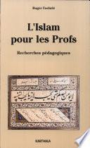 L'Islam pour les profs