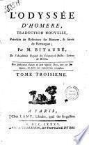 L'Odyssée d'Homère, traduction nouvelle, précédée de réflexions sur Homère ... Par M. Bitaubé ..
