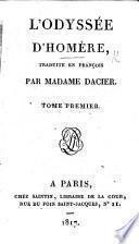 L'Odyssée d'Homère, traduite en François in prose avec des remarques. Par Madame Dacier