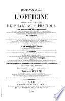 L'officine, ou, répertoire général de pharmacie pratique ...