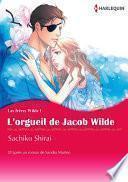 L'ORGUEIL DE JACOB WILDE