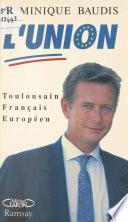 L'union UDF-RPR : toulousain, français, européen