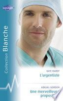 L'urgentiste - Une merveilleuse proposition (Harlequin Blanche)
