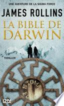 La Bible de Darwin - Une aventure de la Sigma Force