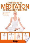 La bible de la méditation - Spiritualité et bien-être