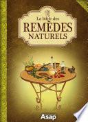 La bible des remèdes naturels