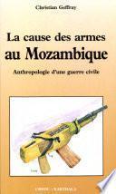 La cause des armes au Mozambique