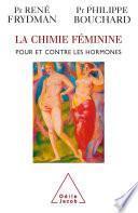 La Chimie féminine