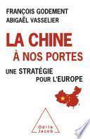 La Chine à nos portes