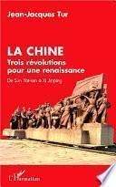 La Chine, trois révolutions pour une renaissance
