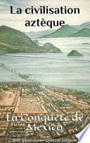 La civilisation aztèque