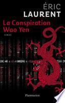 La conspiration Wao Yen