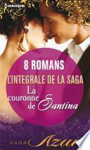 La couronne de Santina : L'intégrale de la saga