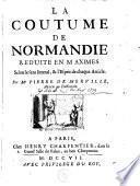 La coutume de Normandie, réduite en maximes