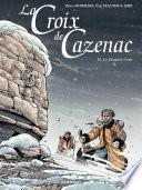La Croix de Cazenac - tome 10 – La Dernière Croix