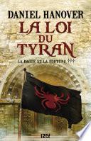 La Dague et la fortune - tome 3 : La loi du tyran