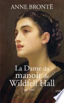 La dame du manoir de Wildfell Hall
