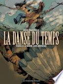 La Danse du temps T2 : L'Arme des démons