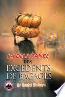 La Delivrance des Excedents de Bagages