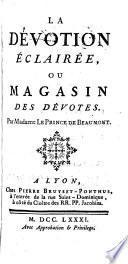 La dévotion éclairée, ou Magasin des dévotes