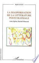 La diasporisation de la littérature post-coloniale