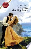 La fugitive des Highlands (Harlequin Les Historiques)