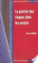 La gestion des risques dans les projets