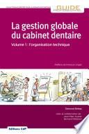 La gestion globale du cabinet dentaire - Editions CdP -