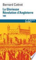 La Glorieuse Révolution d'Angleterre (1688)