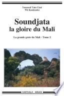 La grande geste du Mali
