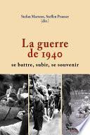 La guerre de 1940