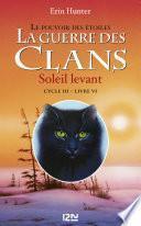 La guerre des clans cycle III : Soleil levant