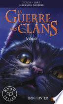 La guerre des clans II - La dernière prophétie tome 1
