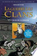 La guerre des Clans version illustrée cycle II - tome 3