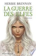 La guerre des elfes tomes 1 à 4
